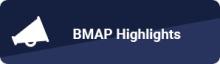 BMAP Highlights